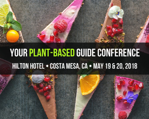 Your Plant-Based Guide Conference – Costa Mesa, United States